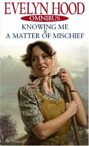 Knowing Me/A Matter Of Mischief By Evelyn Hood