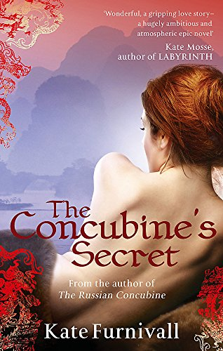 The Concubine's Secret by Kate Furnivall