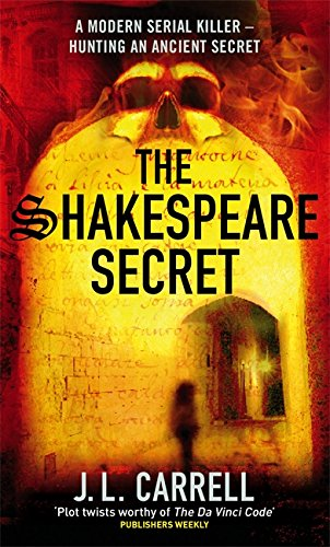 The Shakespeare Secret By J. L. Carrell