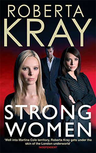 Strong Women by Roberta Kray