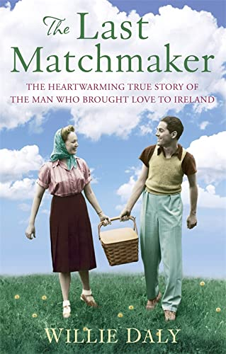 The Last Matchmaker By Willie Daly