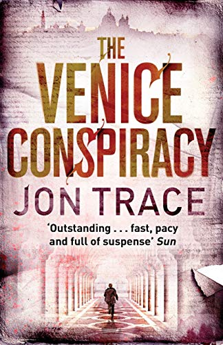 The Venice Conspiracy By Jon Trace