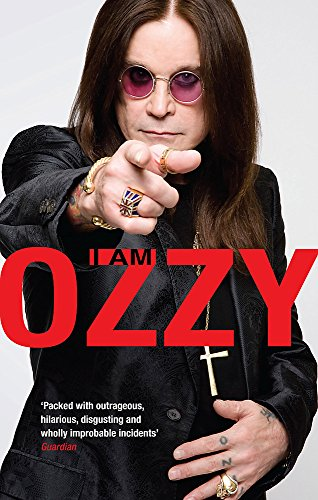 I am Ozzy by Ozzy Osbourne
