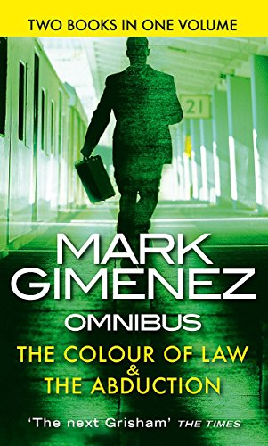 The Colour of Law: AND The Abduction by Mark Gimenez