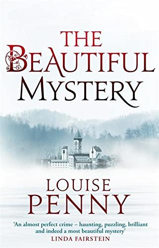The Beautiful Mystery By Louise Penny