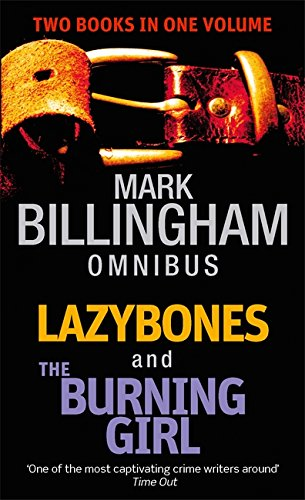 Lazybones: AND The Burning Girl by Mark Billingham