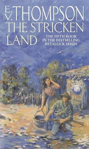 The Stricken Land by E. V. Thompson