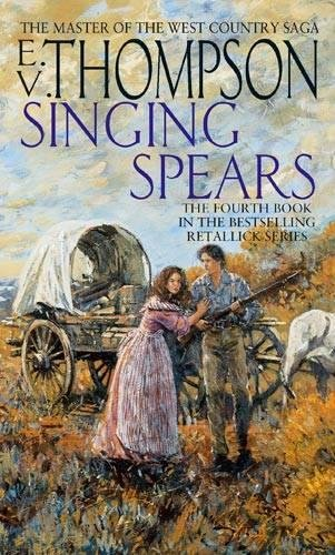 Singing Spears By E. V. Thompson