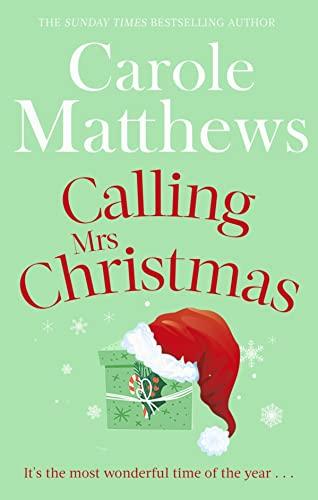 Calling Mrs Christmas By Carole Matthews