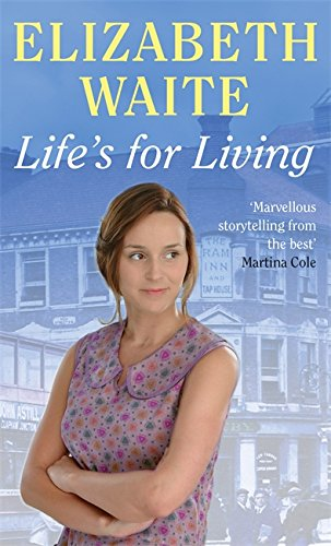Life's For Living By Elizabeth Waite