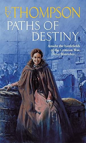 Paths Of Destiny By E. V. Thompson