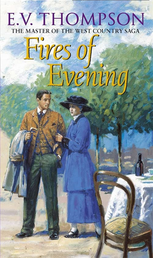 Fires Of Evening: Number 8 in series (Retallick Saga) By E. V. Thompson