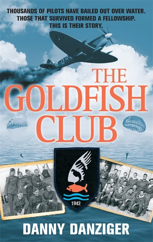 The Goldfish Club By Danny Danziger