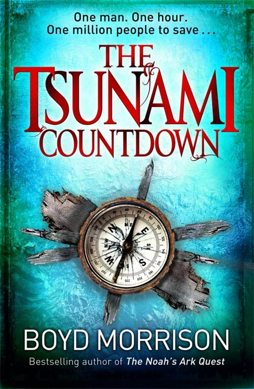 The Tsunami Countdown by Boyd Morrison