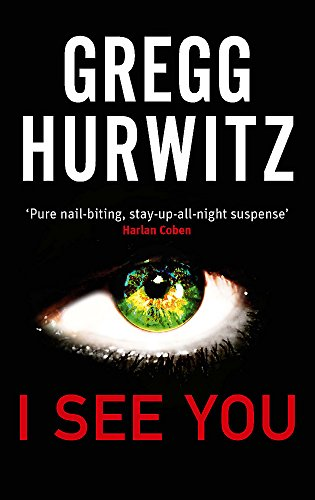 I See You By Gregg Hurwitz