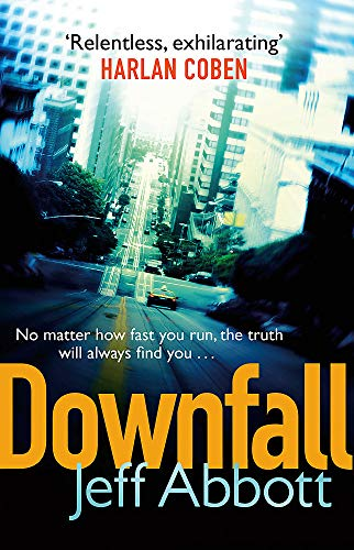 Downfall: v. 3 by Jeff Abbott