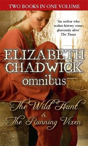 The Wild Hunt/The Running Vixen By Elizabeth Chadwick