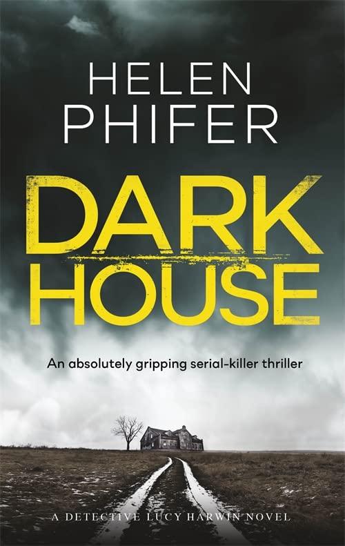Dark House By Helen Phifer