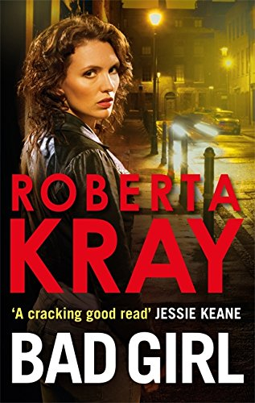 Bad Girl by Roberta Kray
