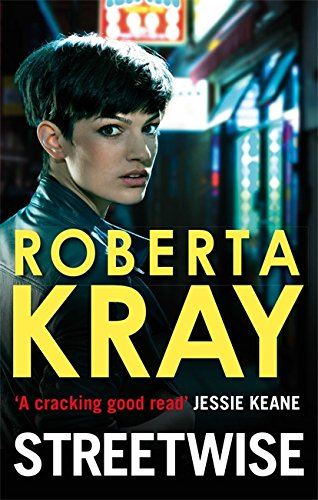 Streetwise by Roberta Kray