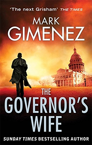 The Governor's Wife By Mark Gimenez