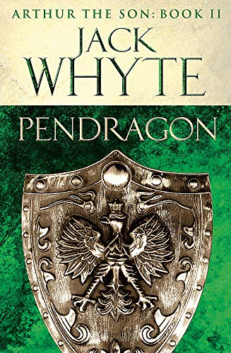 Pendragon By Jack Whyte