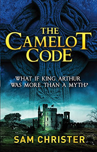 The Camelot Code by Sam Christer