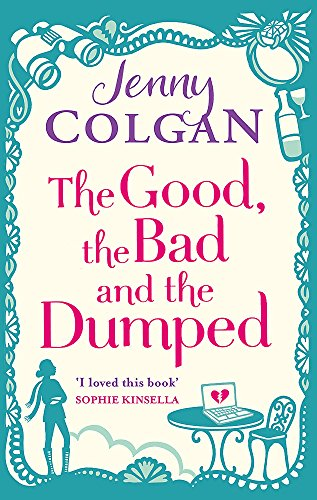 The Good, the Bad and the Dumped by Jenny Colgan