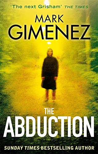 The Abduction By Mark Gimenez