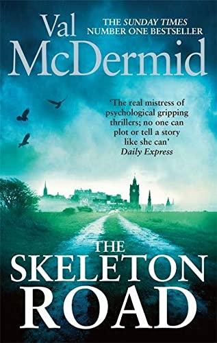 The Skeleton Road By Val McDermid