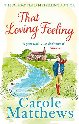 That Loving Feeling by Carole Matthews