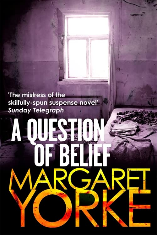 A Question of Belief by Margaret Yorke