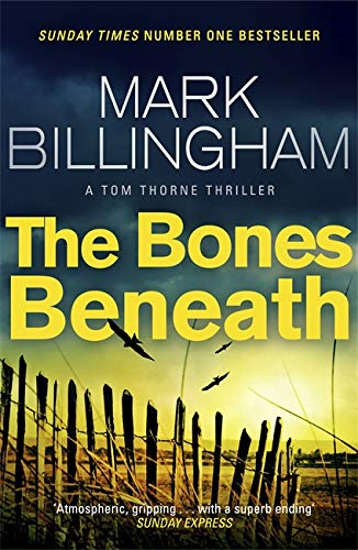 The Bones Beneath By Mark Billingham