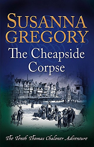 The Cheapside Corpse by Susanna Gregory