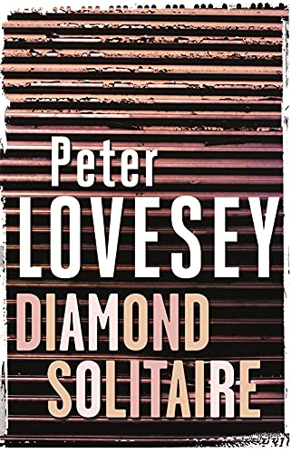 Diamond Solitaire (Peter Diamond Mystery) By Peter Lovesey