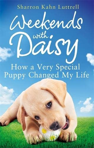 Weekends with Daisy By Sharron Kahn Luttrell