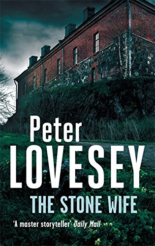 The Stone Wife (Peter Diamond Mystery) By Peter Lovesey