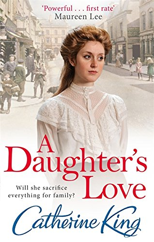 A Daughter's Love By Catherine King