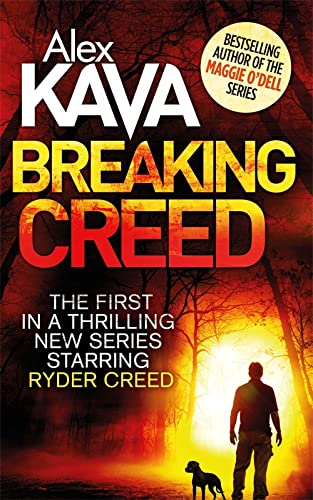 Breaking Creed (Ryder Creed) By Alex Kava