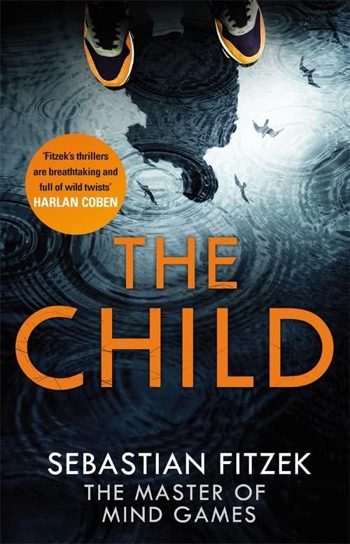 The Child By Sebastian Fitzek