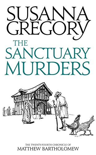 The Sanctuary Murders By Susanna Gregory