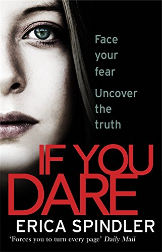 If You Dare By Erica Spindler