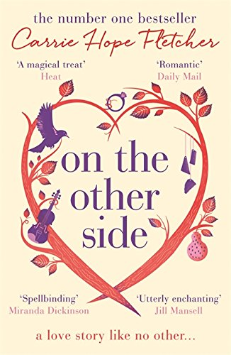 On the Other Side: The number one Sunday Times bestseller by Carrie Hope Fletcher