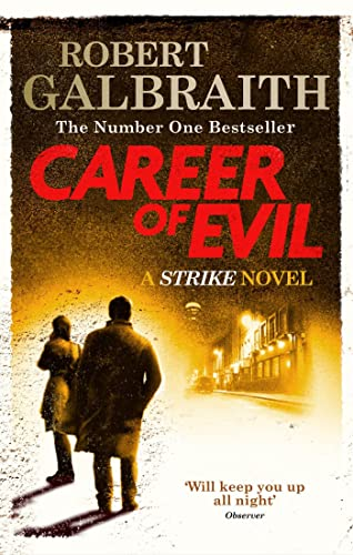 Career of Evil: Cormoran Strike Book 3 By Robert Galbraith