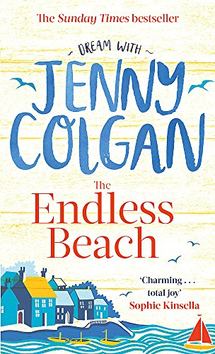 The Endless Beach: The new novel from the Sunday Times bestselling author by Jenny Colgan