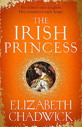 The Irish Princess By Elizabeth Chadwick