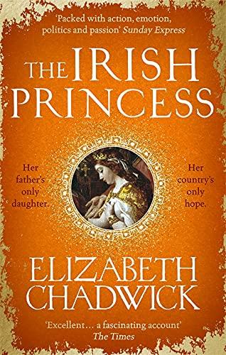 The Irish Princess By Elizabeth Chadwick