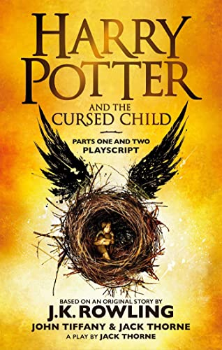 Harry Potter and the Cursed Child - Parts One and Two: The Official Playscript of the Original West End Production: Playscript. With the conclusive and final dialogue from the play. By J. K. Rowling