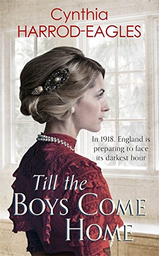 Till the Boys Come Home By Cynthia Harrod-Eagles