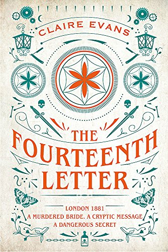 The Fourteenth Letter: The page-turning new thriller filled with a labyrinth of secrets By Claire Evans